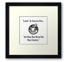 Latte Italian Coffee Framed Print