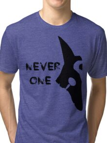 Never One - Tshirt Tri-blend T-Shirt