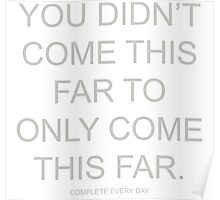 Fitness Complete Every Day Poster