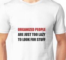 Organized People Unisex T-Shirt