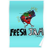 Fresh Jam  Poster