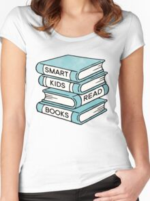 Smart Kids Read Books - book lover gift inspirational quote Women's Fitted Scoop T-Shirt