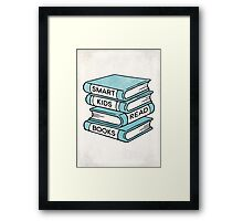 Smart Kids Read Books - book lover gift inspirational quote Framed Print