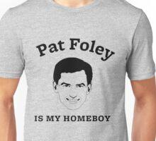 Pat Foley is my Homeboy Unisex T-Shirt