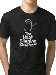 The Hash Slinging Slasher! (White Text) - Spongebob Tri-blend T-Shirt
