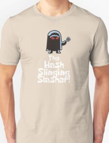 The Hash Slinging Slasher! (White Text) - Spongebob Unisex T-Shirt