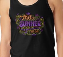 Hello summer. I have been waiting for you.  Tank Top