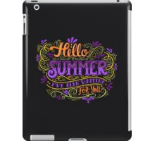 Hello summer. I have been waiting for you.  iPad Case/Skin