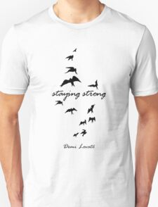 stay strong Unisex T-Shirt