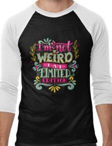 I'm not weird, I am limited edition. Men's Baseball ¾ T-Shirt