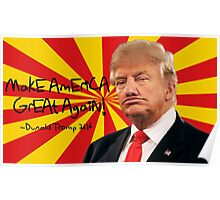 Donald Trump Derp Meme ''Make America Great Again!'' Poster
