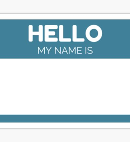 Hello - My Name is (Blue) Sticker
