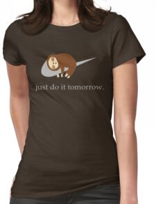 Sloth Life - Just do it tomorrow Womens Fitted T-Shirt