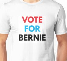 VOTE FOR BERNIE Unisex T-Shirt