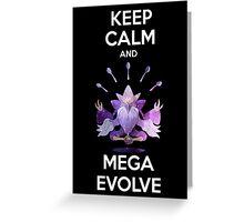 Keep Calm and MegaEvolve! MEGA ALAKAZAM Greeting Card