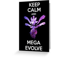 Keep Calm and MegaEvolve! MEDICHAM! Greeting Card