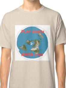Flat earth reality nasa lies Classic T-Shirt