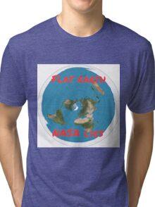 Flat earth reality nasa lies Tri-blend T-Shirt