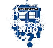 Dr. Who -  Doctor Who? Photographic Print