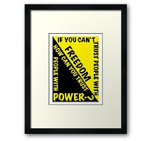 Power and Freedom Framed Print