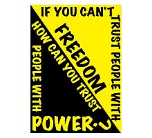 Power and Freedom Photographic Print