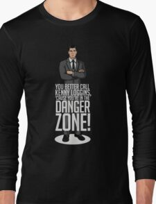 Archer - Cause You're in the Danger Zone! Long Sleeve T-Shirt