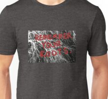 Remember Your Roots Unisex T-Shirt