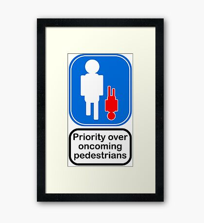 Priority over oncoming pedestrians Framed Print