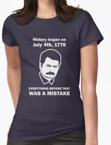 Ron Swanson History July 4 1776 (dark) Womens Fitted T-Shirt