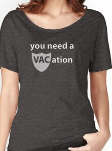 You Need a VACation Women's Relaxed Fit T-Shirt