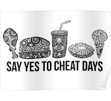 Say Yes To Cheat Days  Poster