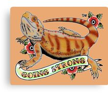 """""""Going Strong Bearded Dragon"""" Canvas Print"""