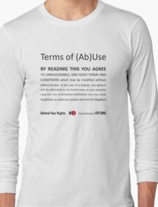 Terms of (Ab)Use Long Sleeve T-Shirt