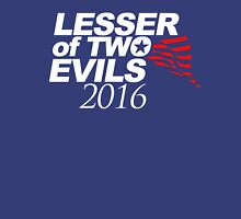 Lesser of Two Evils Shirt Unisex T-Shirt