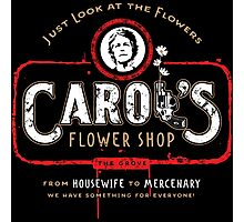 Carol's Flower Shop - Look At The Flowers! Photographic Print