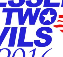 Lesser of Two Evils Bumper Sticker Sticker