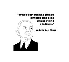 Mises on Statism Photographic Print