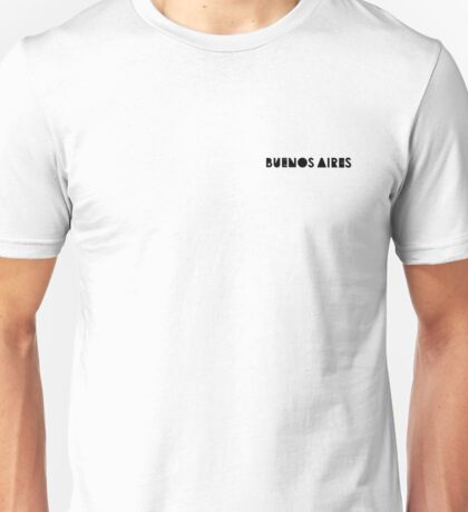 Buenos Aires - Wide monochrome Unisex T-Shirt