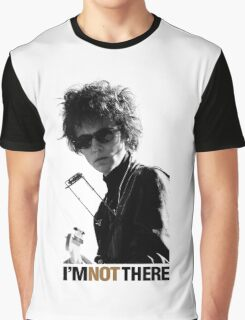 I'M NOT THERE -CATE BLANCHETT Graphic T-Shirt