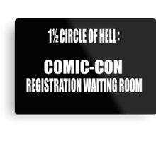 1 1/2 Circle Of Comic-Con Hell Metal Print