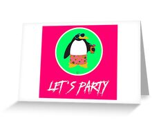 Let's Party Penguin Greeting Card