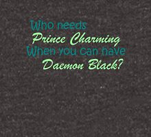 Prince Charming is Daemon Black Unisex T-Shirt