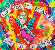Live Like a Grown Up, Play Like a Child by Michelle Potter