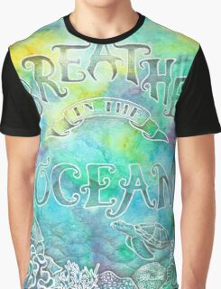 Breathe In The Ocean Graphic T-Shirt