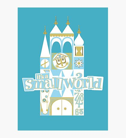 it's a small world! Photographic Print