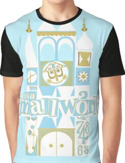 it's a small world! Graphic T-Shirt