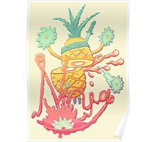 Ninja pineapple Poster