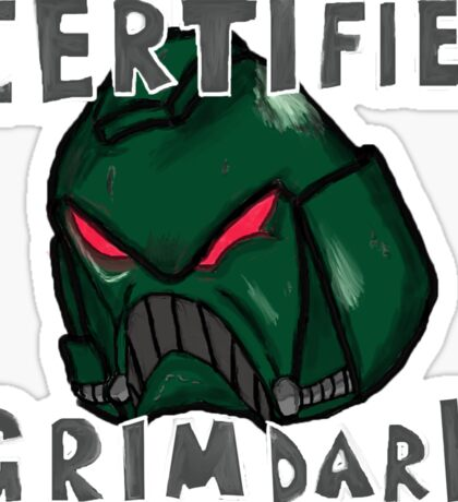 Certified Grimdark Sticker