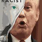 Making a Racist by NuckChorris