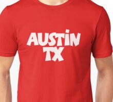 Austin TX White Unisex T-Shirt